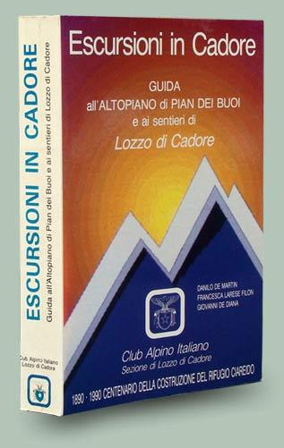 copertina del libro Escursioni in Cadore, guida all'altopiano di Pian dei Buoi e ai sentieri di Lozzo di Cadore