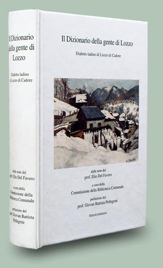 copertina del libro dizionario della gente di lozzo: dialetto ladino di Lozzo di Cadore