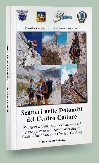 copertina libro sentieri nelle Dolomiti del Centro Cadore