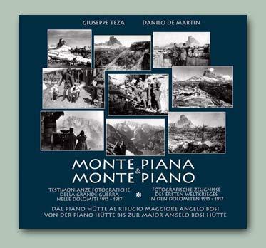 copertina Monte Piana & Monte Piano - Testimonianze fotografiche della Grande Guerra nelle Dolomiti 1915-1917