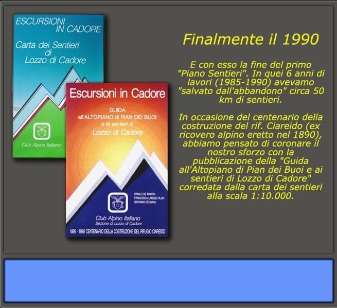 Piano sentieri 1985 - 1990: finalmente il 1990!